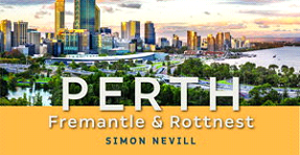 Perth Fremantle and Rottnest - 200x300.png